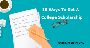 10 Ways To Get A College Scholarship