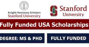 Knight Hennessy Scholarship at Stanford University in USA